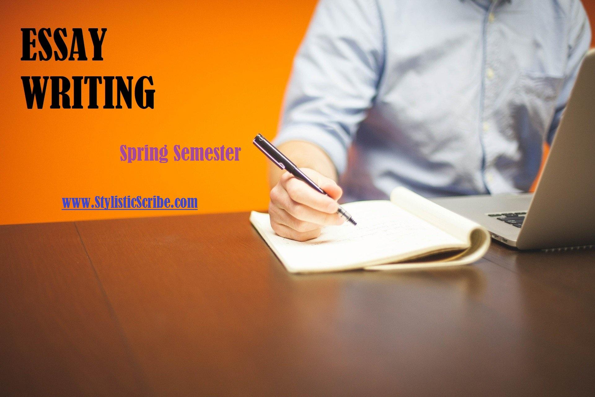 Essay Writing Spring Semester